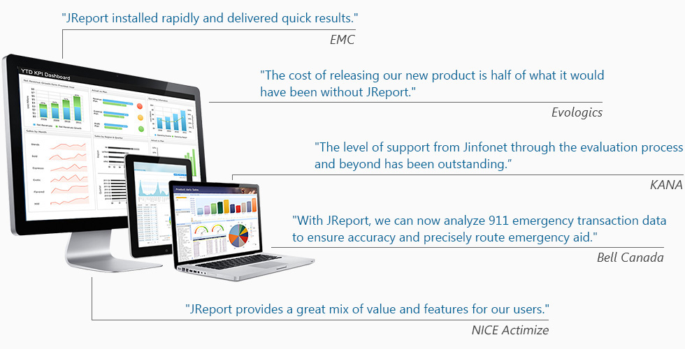 What our customers are saying about JReport.